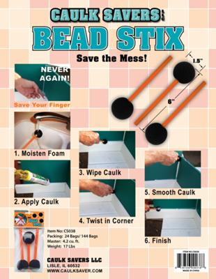 Caulk Savers Bead Stix- Save your fingers!